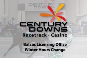 Notice: Century Downs HRA Licensing Office Winter Hours Change