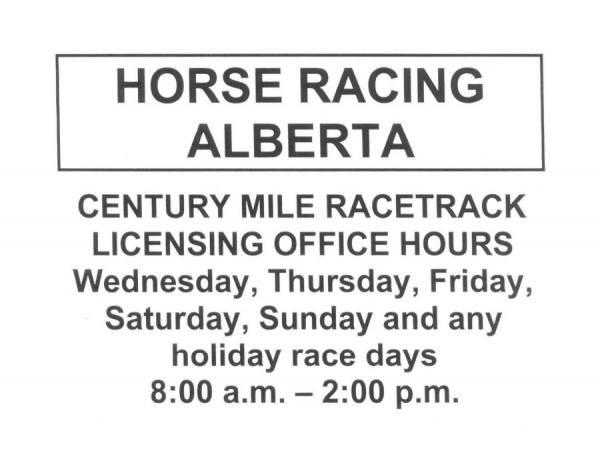 Century Mile Licensing Office Hours